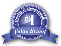 Quality and Dependability #1 Value Brand